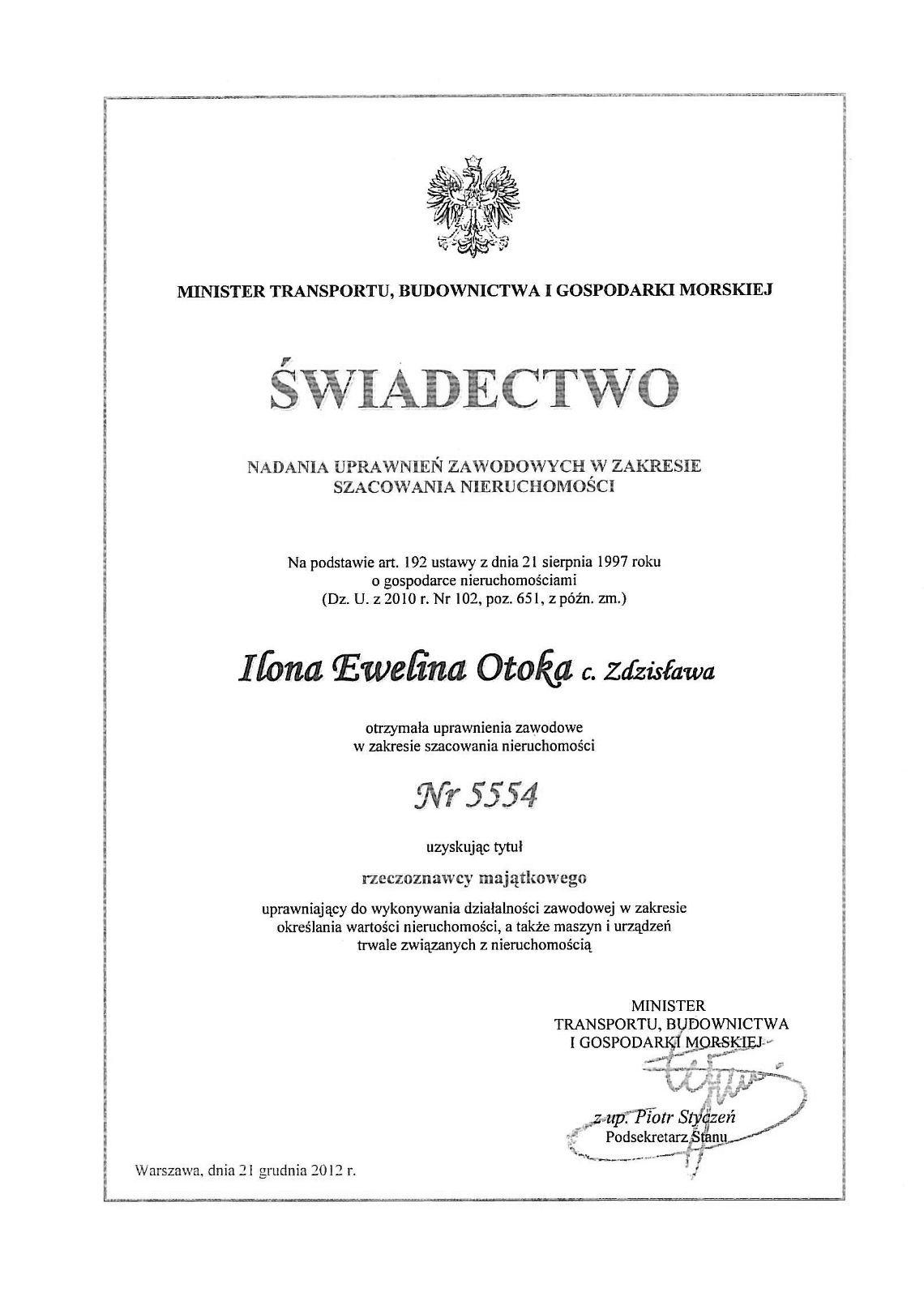 Ilona Otoka otrzymała uprawnienia zawodowe w zakresie szacowania nieruchomości